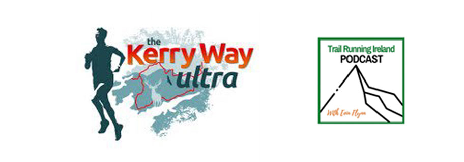 Trail Running Podcast #11: Let's talk Kerry Way Ultra.